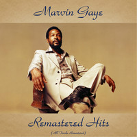 Marvin Gaye - Remastered Hits (All Tracks Remastered)