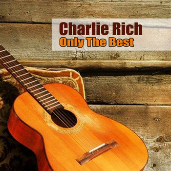 Charlie Rich - 50 Best Hits