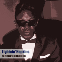 Lightnin' Hopkins - Unforgettable