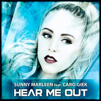Sunny Marleen feat. Caro Giek - Hear Me Out