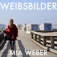 Mia Weber - Weibsbilder (Cover Version)