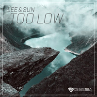 Lee & Sun - Too Low