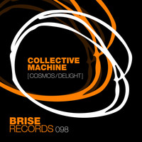 Collective Machine - Cosmos / Delight
