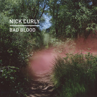 Nick Curly - Bad Blood