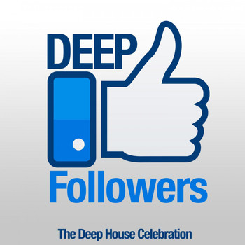 Various Artists - Deep Followers (The Deep House Celebration)