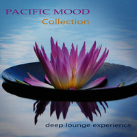 Various Artists - Pacific Mood Collection, Deep Lounge Experience