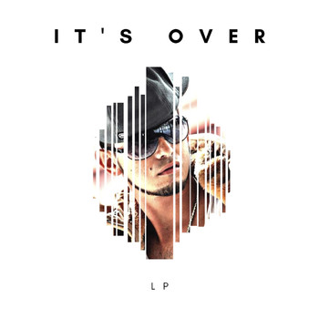 LP - It's Over