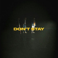 X Ambassadors - Don't Stay