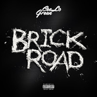 CeeLo Green - Brick Road (Explicit)