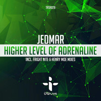 Jedmar - Higher Level Of Adrenaline