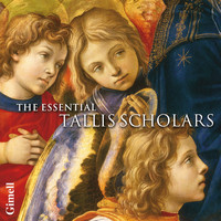Peter Phillips & The Tallis Scholars - The Essential Tallis Scholars