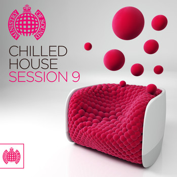 Various Artists - Chilled House Session 9 - Ministry of Sound