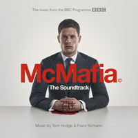 Franz Kirmann / Tom Hodge - McMafia (From The BBC TV Programme)