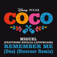 "Miguel - Remember Me (Dúo) (From ""Coco"" / Steerner Remix)"