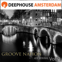 Groove Nation - A D E Minimal Vol. 2