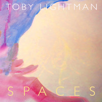 Toby Lightman - Spaces