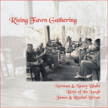 Norman Blake, Nancy Blake, Boys of the Lough / - Rising Fawn Gathering