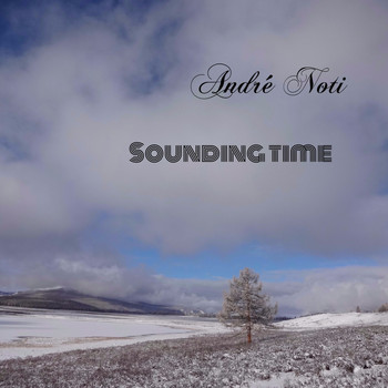 André Noti - Sounding Time