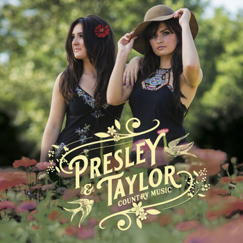 Presley & Taylor - Country Music