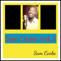Sam Cooke - Sam Cooke Vol. 3