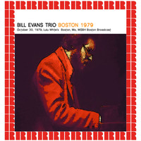 The Bill Evans Trio - Lulu White's Boston, MA. October 30, 1979 (Hd Remastered Edition)