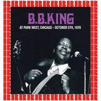 B.B. King - Park West, Chicago, October 5th, 1978 (Hd Remastered Edition)
