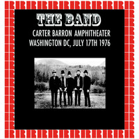 The Band - Barron Anphitheater, Washington DC., 1976 (Hd Remastered Edition)