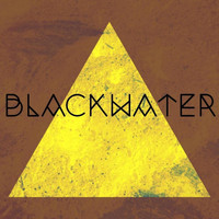 Blackwater - BLACKWATER EP (Explicit)