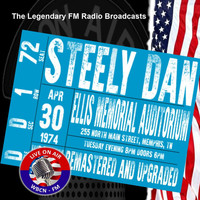 Steely Dan - Legendary FM Broadcasts - Ellis Memorial Stadium, Memphis TN 30th April 1974