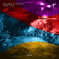 Qulinez & Luciana - Jack U Up