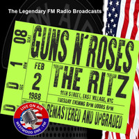 Guns N' Roses - Legendary FM Broadcasts - The Ritz NYC 2nd February 1988