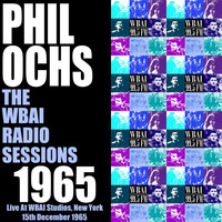 Phil Ochs - The WBAI Radio Sessions 1965