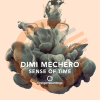 Dimi Mechero - Sense of Time