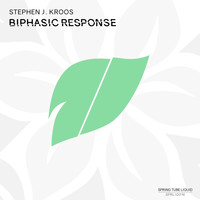 Stephen J. Kroos - Biphasic Response