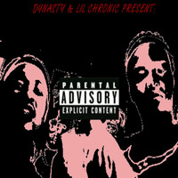 Dynasty - The Evil EP: Volume 2 (feat. Lil Chronic) (Explicit)
