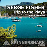 Serge Fisher - Trip to the Playa