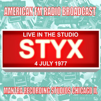 Styx - Live In The Studio - Mantra Recording Studios 1977