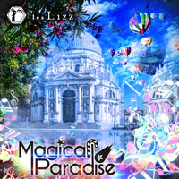 les Lizz - Magical Paradise