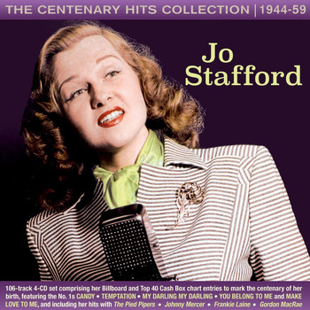 Jo Stafford - The Centenary Hits Collection 1944-59