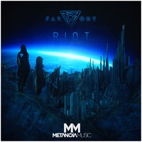 Far Out - Riot