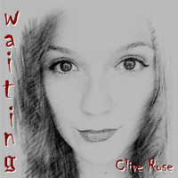 Clive Rose - Waiting