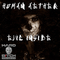 Human Aether - Evil Inside