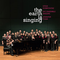 Steve Dobrogosz - The Earth Is Singing