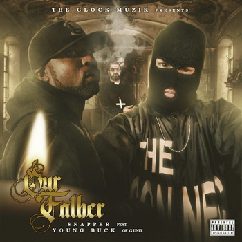 Young Buck - Our Father (feat. Young Buck)