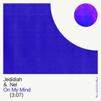 Jedidiah - On My Mind