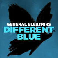 General Elektriks - Different Blue