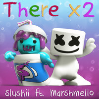 Marshmello - There x2