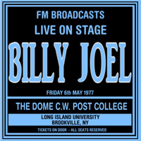 Billy Joel - Live On Stage FM Broadcasts - The Dome  6th May 1977