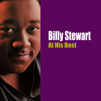Billy Stewart - At His Best