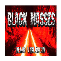 Black Masses - Violencia (Explicit)